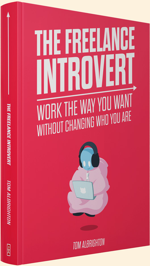 The Freelance Introvert by Tom Albrighton